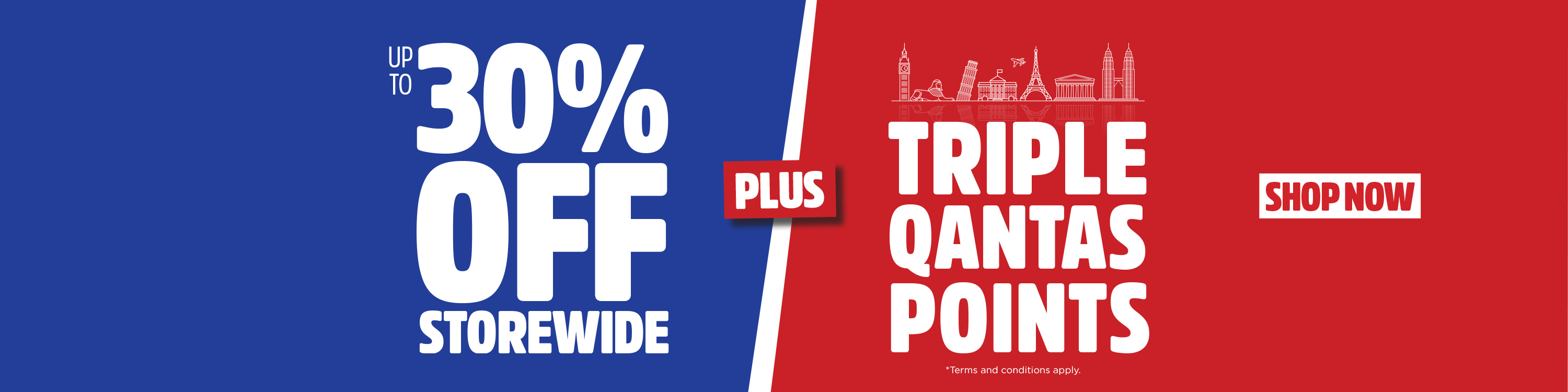 Up to 30% off storewide + earn TRIPLE Qantas Points